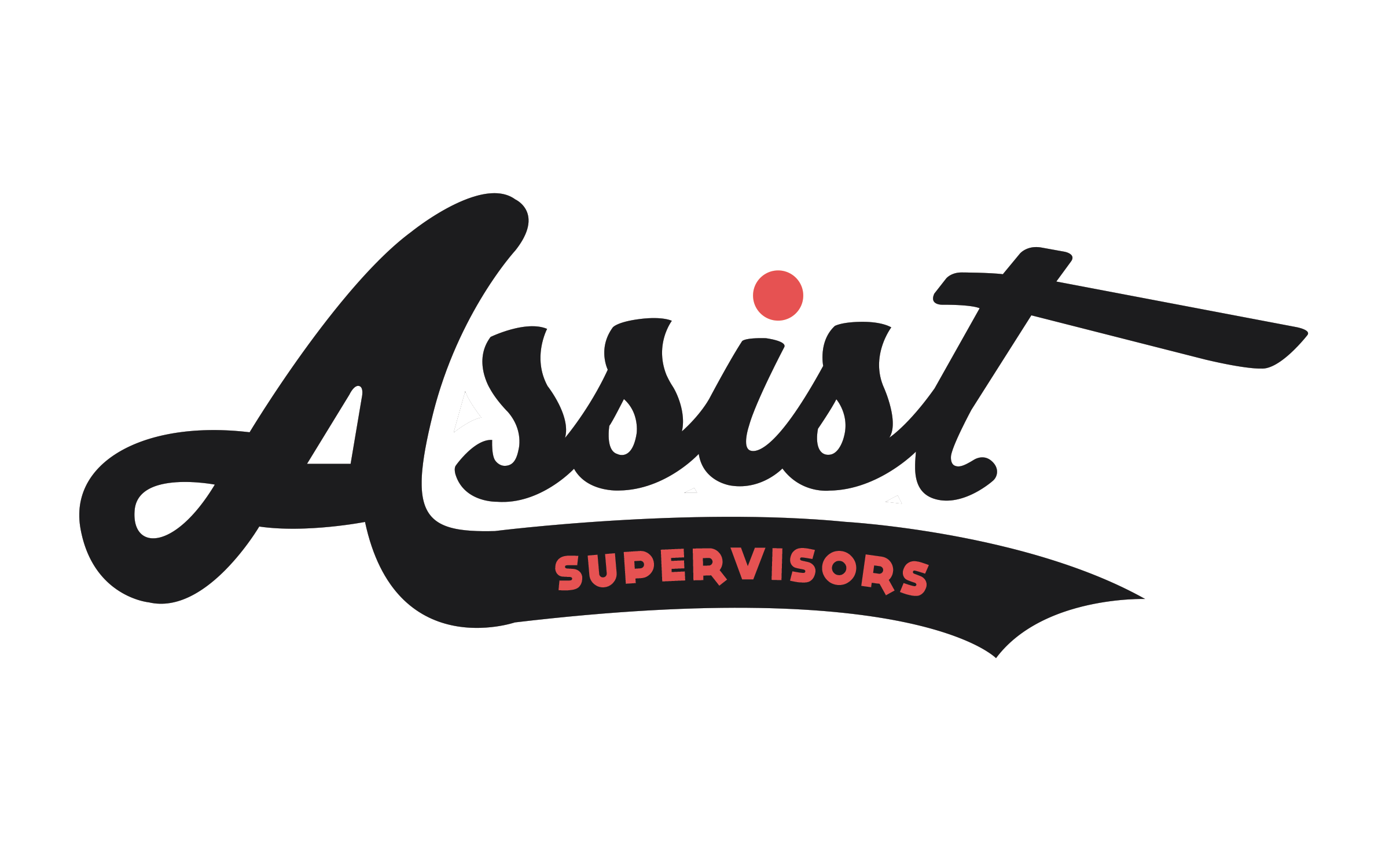 Assist Supervisors
